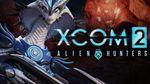 Jaquette XCOM 2 : Alien Hunters