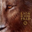 Pochette The Lion Across the Field (EP)