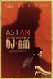 Affiche As I AM: The Life and Times of DJ AM