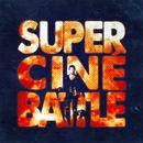 Affiche Super Ciné Battle