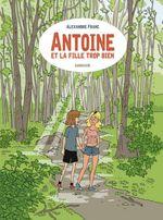 Couverture Antoine et la fille trop bien