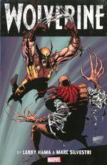 Couverture Wolverine by Larry Hama & Marc Silvestri, Volume 1