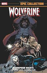 Couverture Wolverine Epic Collection: Madripoor Nights