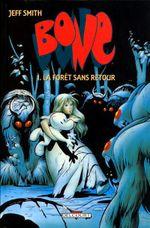 Couverture La Forêt sans retour - Bone (N&B), tome 1