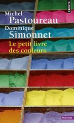 Couverture Le Petit Livre des couleurs