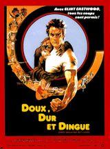 Affiche Doux, dur et dingue