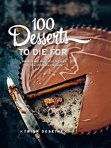 Couverture 100 Desserts to Die For