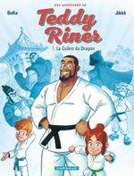 Couverture Les aventures de Teddy Riner - Tome 1 - La Colère du Dragon