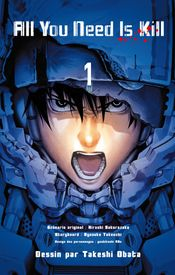 Couverture All You Need Is Kill, tome 1