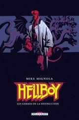Couverture Les Germes de la destruction - Hellboy, tome 1