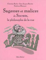 Couverture Sagesses et malices de Socrate, le philosophe de la rue