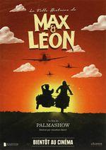 Affiche La folle histoire de Max et Léon