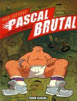 Couverture La Nouvelle Virilité - Pascal Brutal, tome 1