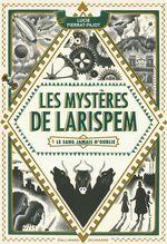 Couverture Le sang jamais n'oublie - Les Mystères de Larispem, tome 1