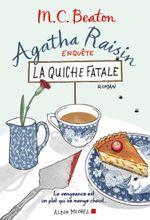 Couverture Agatha Raisin enquête - La Quiche fatale
