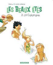 Couverture La Calanque - Les Beaux Étés, tome 2