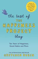 Couverture THE BEST OF THE HAPPINESS PROJECT BLOG