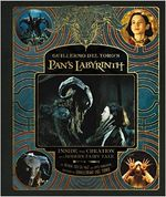 Couverture Guillermo del Toro's Pan's Labyrinth: Inside the Creation of a Modern Fairy Tale