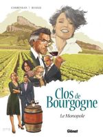 Couverture Le monopole - Clos de Bourgogne, tome 1