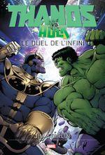 Couverture Thanos Vs. Hulk : Le Duel de l'Infini