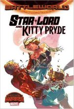 Couverture Star-Lord and Kitty Pryde : Battleworld