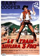 Affiche Le Train sifflera trois fois