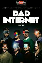 Affiche Bad Internet