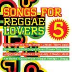 Pochette Songs for Reggae Lovers 5