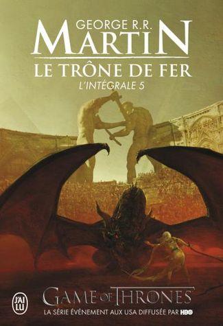 Integrale Le Trone De Fer Liste De 25 Livres Senscritique