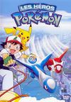 Affiche Les Héros Pokémon : Latios et Latias