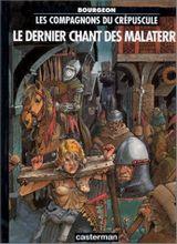 Couverture Le Dernier Chant des Malaterre - Les Compagnons du crépuscule, tome 3