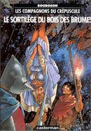 Couverture Le Sortilège du Bois des Brumes - Les Compagnons du crépuscule, tome 1
