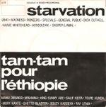 Pochette Starvation / Tam-Tam pour l'Éthiopie (Single)