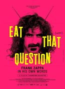 Affiche Eat That Question: Frank Zappa in His Own Words