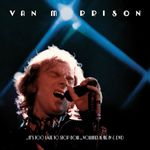Pochette ..It's Too Late to Stop Now…Volumes II, III, IV & DVD (Live)