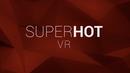 Jaquette Superhot VR
