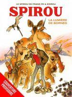 Couverture La lumière de Bornéo - Une aventure de Spirou et Fantasio, tome 10