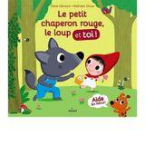Couverture Le Petit Chaperon rouge, le loup et toi !