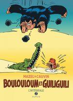 Couverture Boulouloum et Guiliguili, L'Intégrale Tome 2