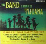 Pochette Band I heard In Tijuana Volume 2