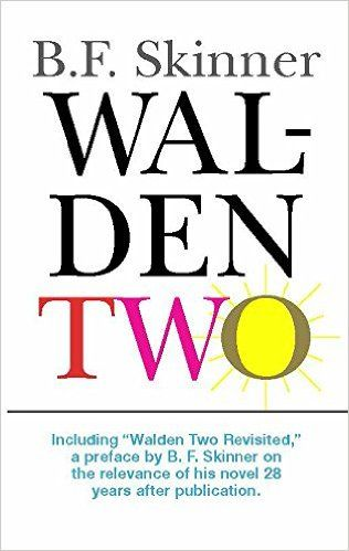 critique of walden two A critical policy analysis and response to  the national council on teacher quality  sociocultural theories of reading hold that neither of these two.