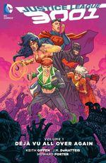Couverture Justice League 3001 Vol. 1: Deja Vu All Over Again