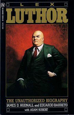 lex luthor la biographie officieuse