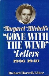 Couverture Margaret Mitchell's Gone with the Wind Letters: 1936-1949