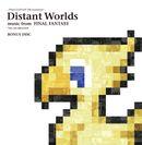 Pochette Distant Worlds: music from FINAL FANTASY THE CELEBRATION BONUS DISC (Live)