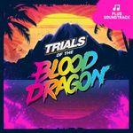 Pochette Trials of the Blood Dragon (Original Game Soundtrack) (OST)