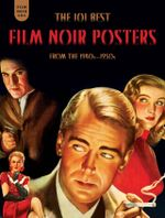 Couverture Film Noir 101: The 101 Best Film Noir Posters From The 1940s-1950s