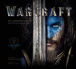 Couverture Warcraft Dans les coulisses du film