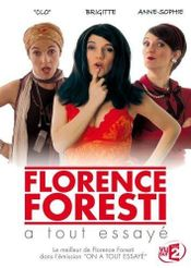 Affiche Florence Foresti, a tout essayé