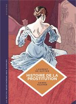 Couverture Histoire de la prostitution - La Petite Bédéthèque des savoirs, tome 10
